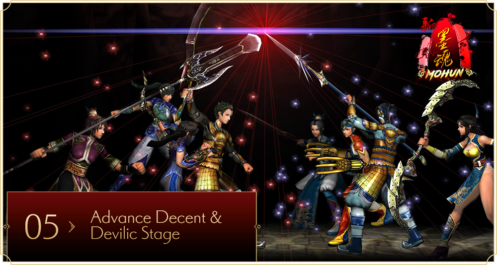 Advance Decent and Devilic Stage